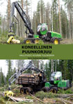 Koneellinen puunkorjuu